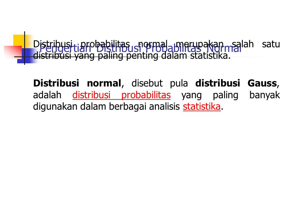 Pengertian Distribusi Probabilitas Normal
