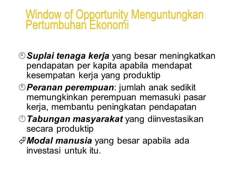 Window of Opportunity Menguntungkan Pertumbuhan Ekonomi