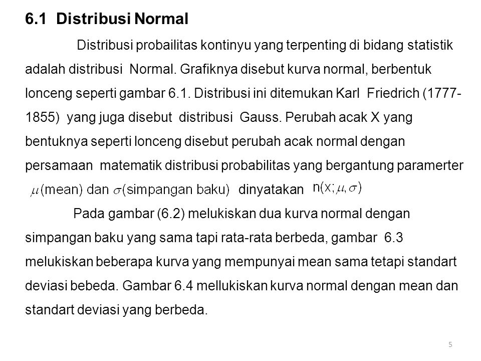 6.1 Distribusi Normal