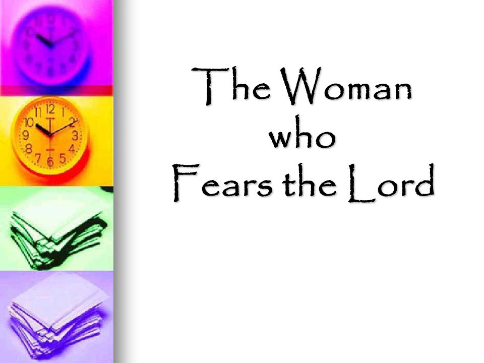 The Woman who Fears the Lord