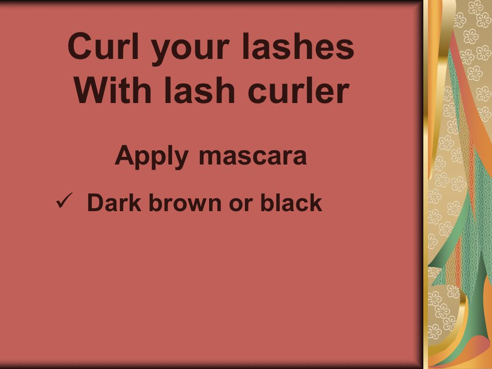Curl your lashes With lash curler