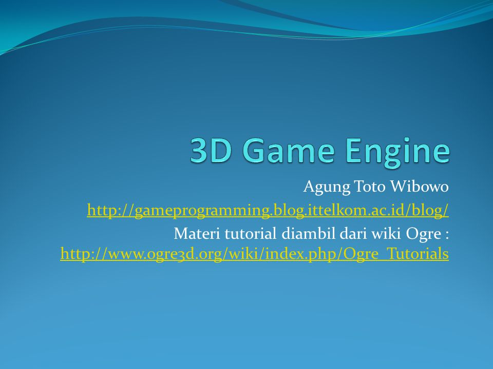 3D Game Engine Agung Toto Wibowo