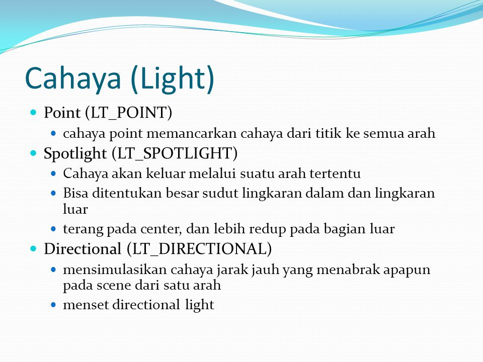 Cahaya (Light) Point (LT_POINT) Spotlight (LT_SPOTLIGHT)