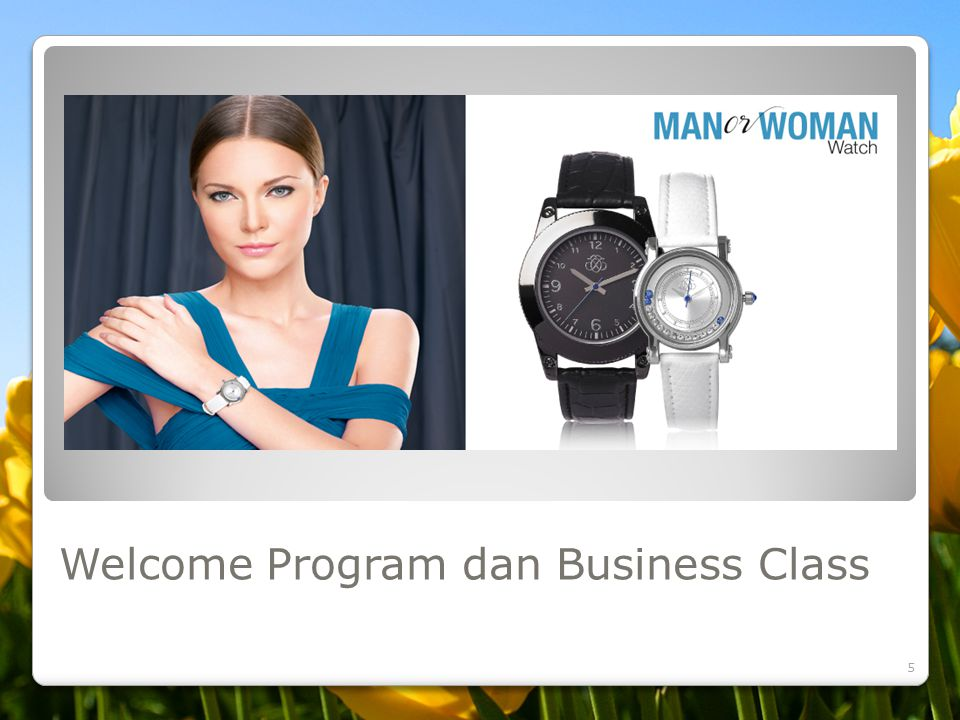 Welcome Program dan Business Class