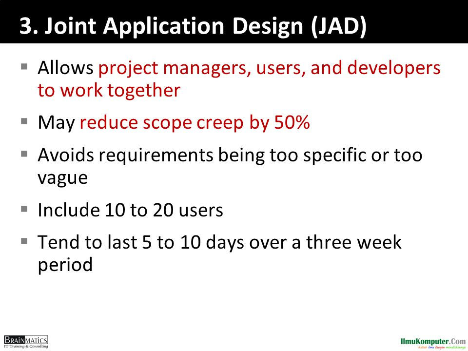 3. Joint Application Design (JAD)