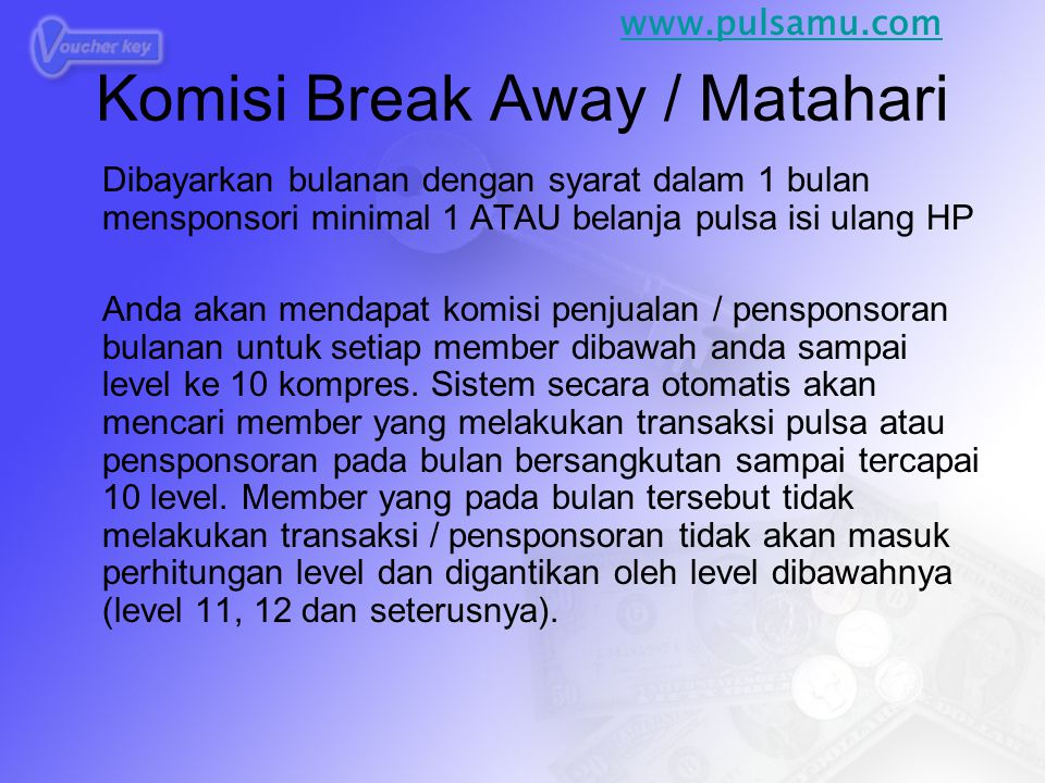 Komisi Break Away / Matahari