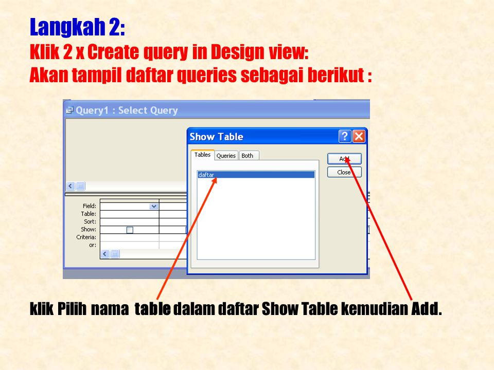 Langkah 2: Klik 2 x Create query in Design view: