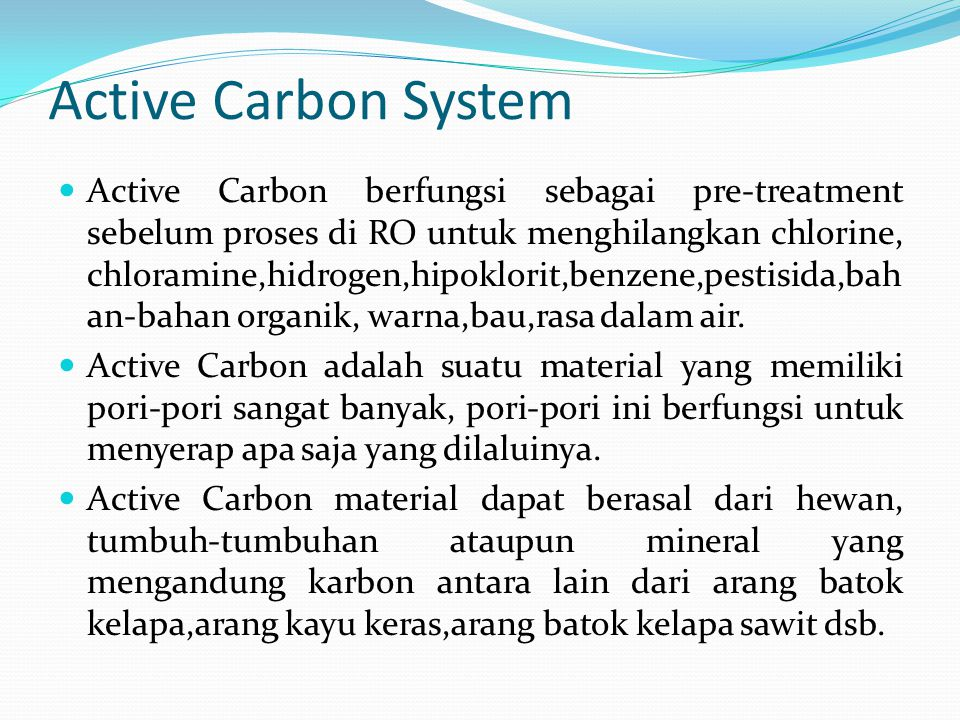 Active Carbon System