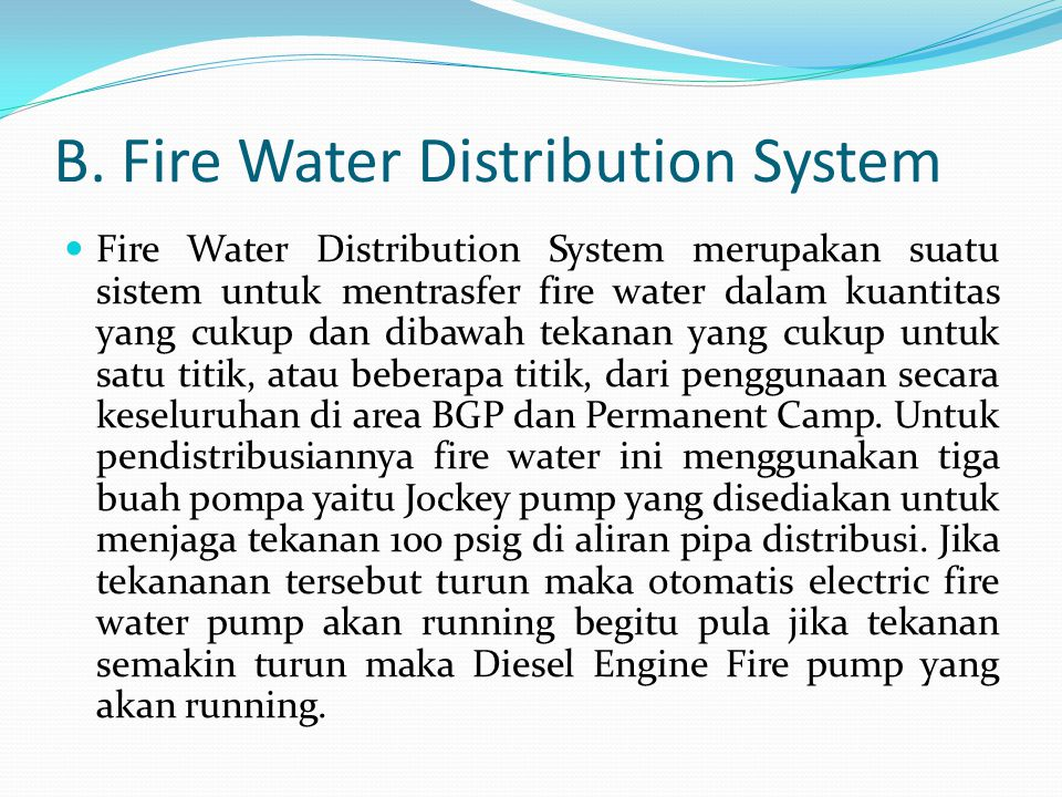 B. Fire Water Distribution System