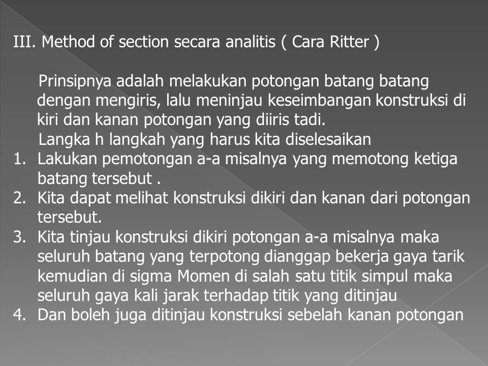 III. Method of section secara analitis ( Cara Ritter )