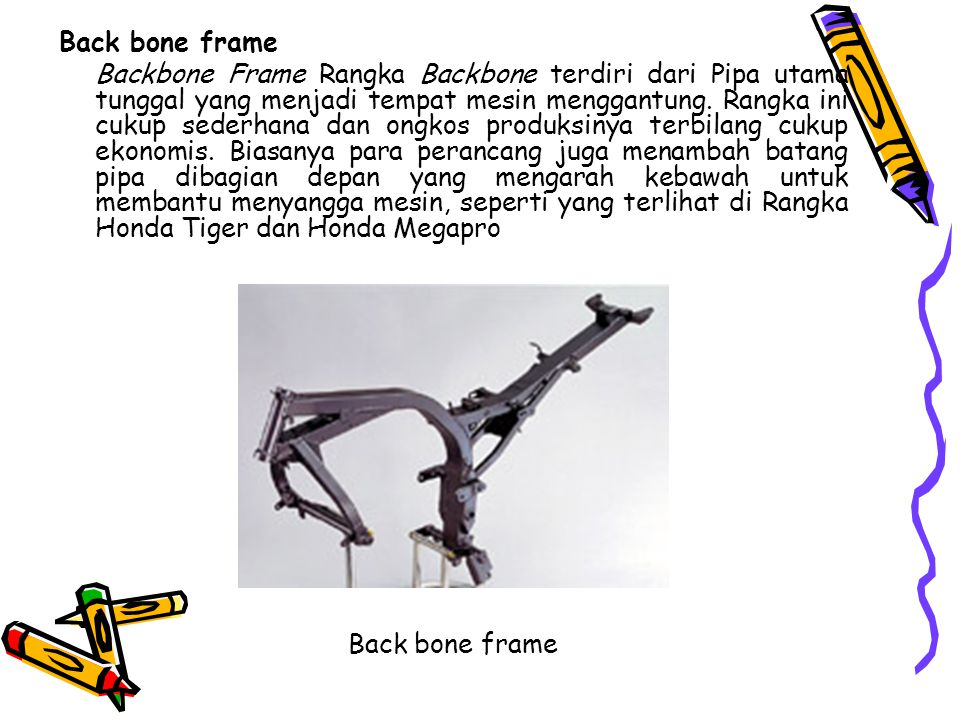 Back bone frame