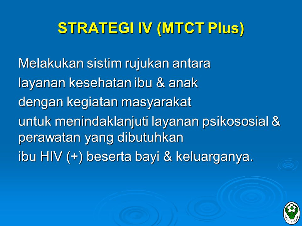 STRATEGI IV (MTCT Plus)