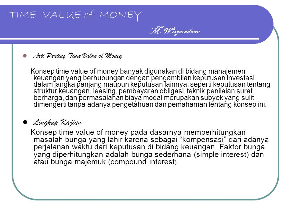 TIME VALUE of MONEY M. Wispandono