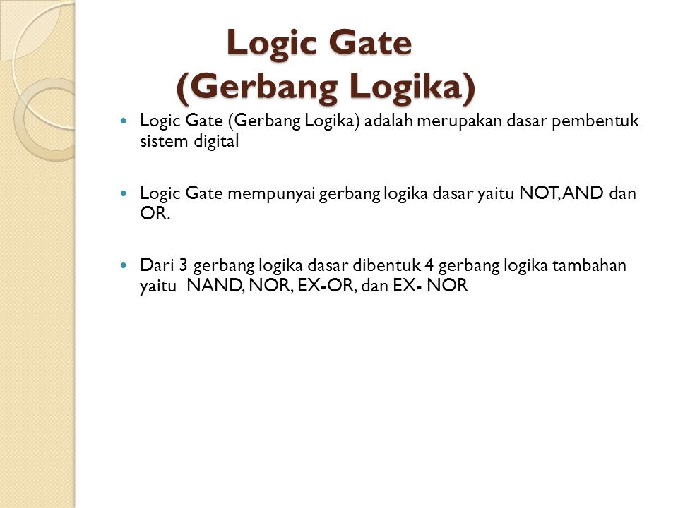 Logic Gate (Gerbang Logika)