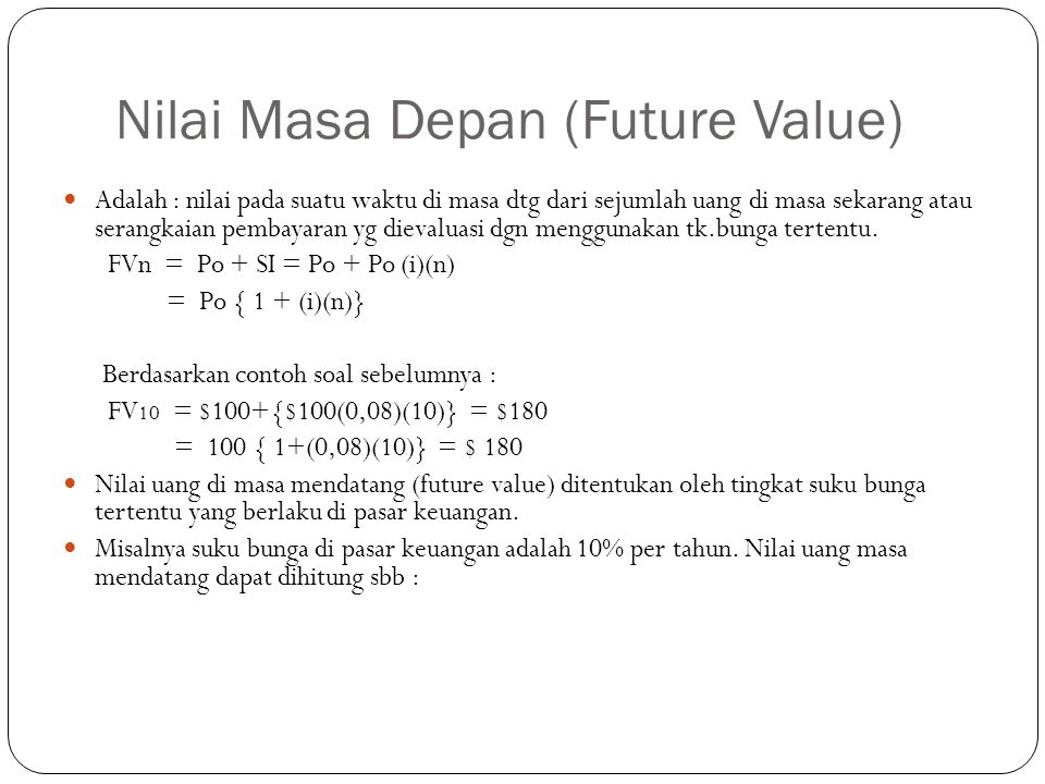 Nilai Masa Depan (Future Value)