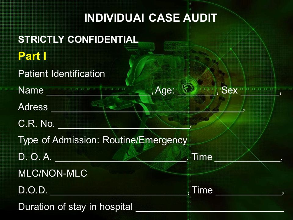 INDIVIDUAl CASE AUDIT Part I STRICTLY CONFIDENTIAL