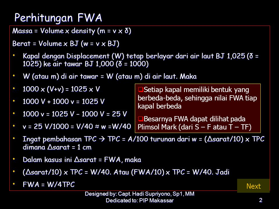 Perhitungan FWA Massa = Volume x density (m = v x δ)