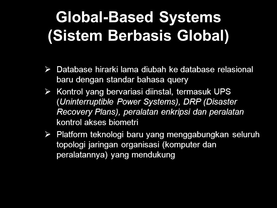 Global-Based Systems (Sistem Berbasis Global)