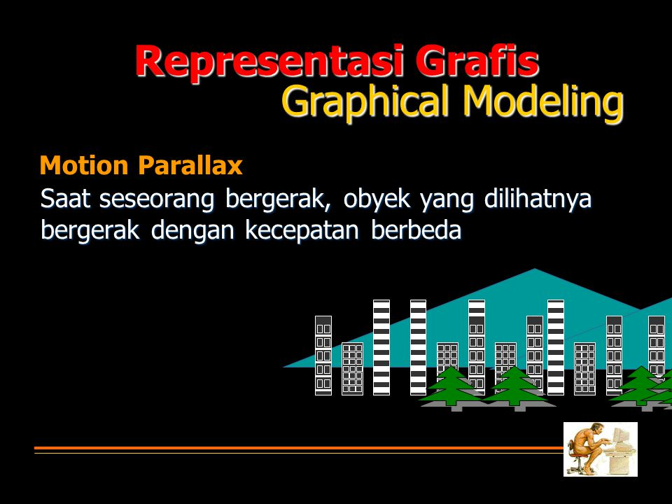 Representasi Grafis Graphical Modeling Motion Parallax
