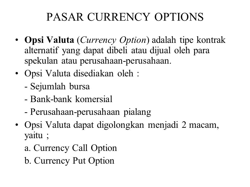 PASAR CURRENCY OPTIONS