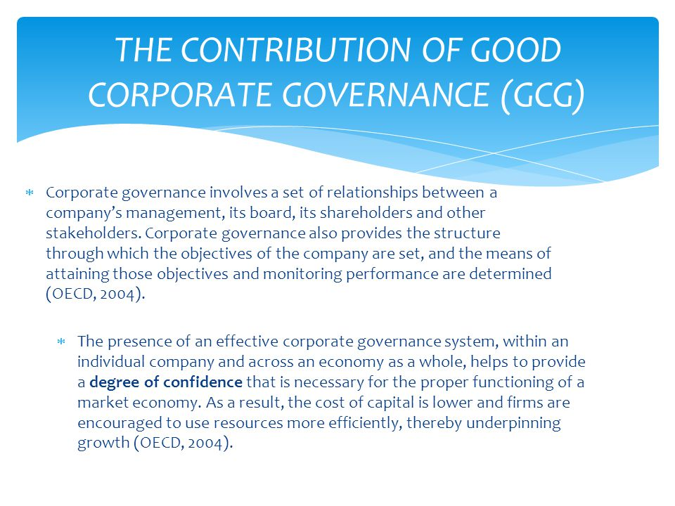 THE CONTRIBUTION OF GOOD CORPORATE GOVERNANCE (GCG)