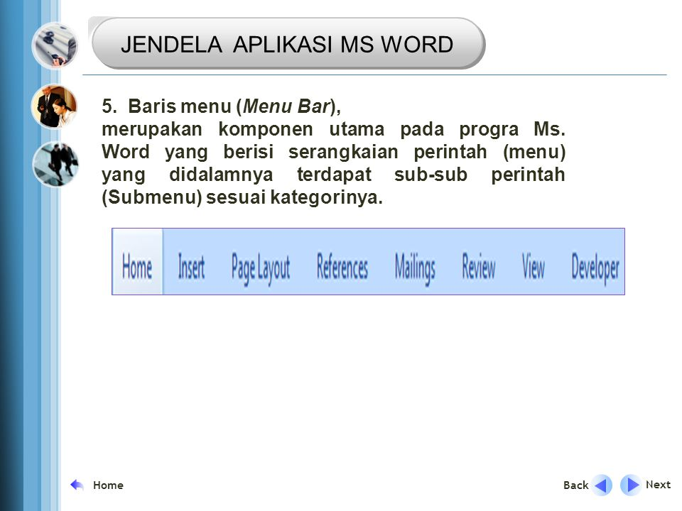 TRANSISI JENDELA APLIKASI MS WORD 5. Baris menu (Menu Bar),
