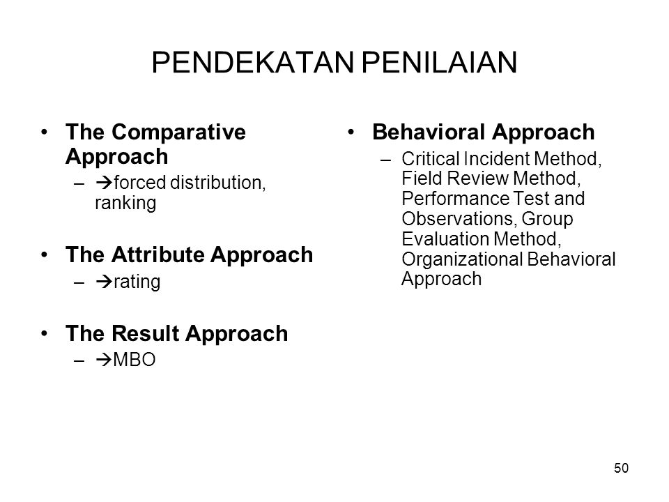 PENDEKATAN PENILAIAN The Comparative Approach The Attribute Approach