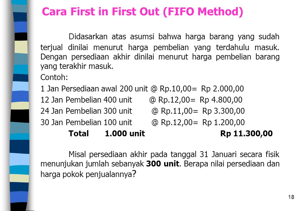 Cara First in First Out (FIFO Method)