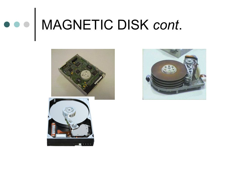 MAGNETIC DISK cont.
