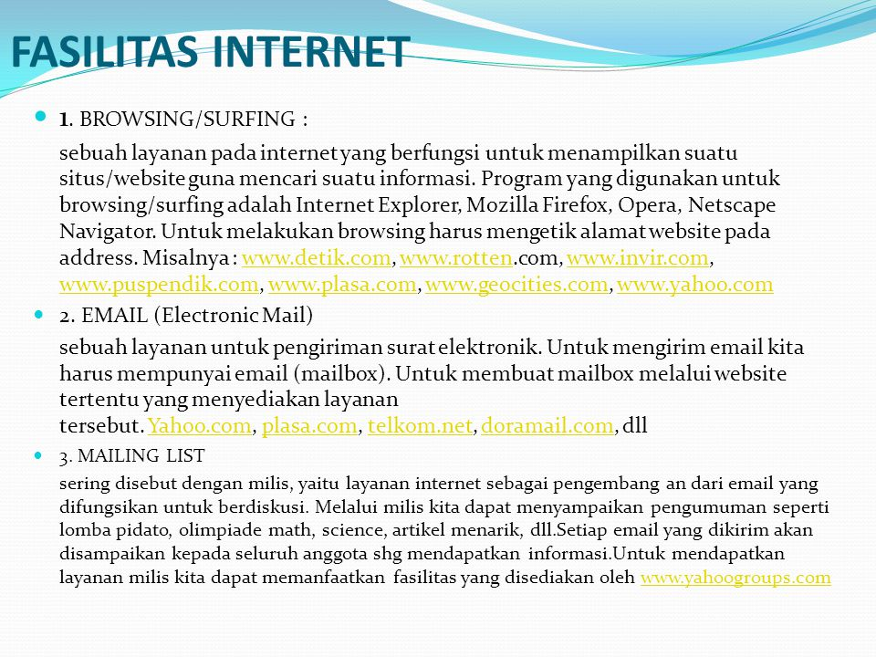 FASILITAS INTERNET 1. BROWSING/SURFING :