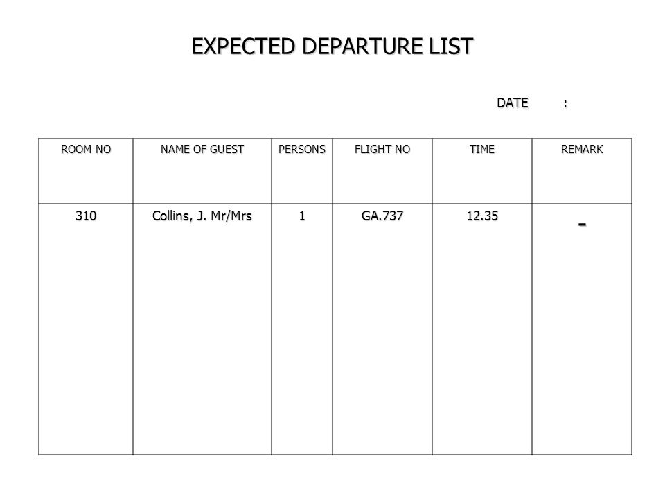 EXPECTED DEPARTURE LIST DATE :