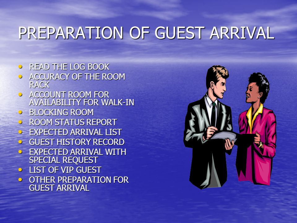 PREPARATION OF GUEST ARRIVAL