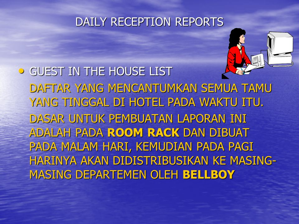 DAILY RECEPTION REPORTS