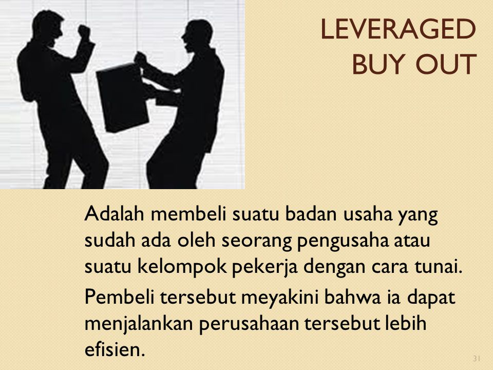 LEVERAGED BUY OUT