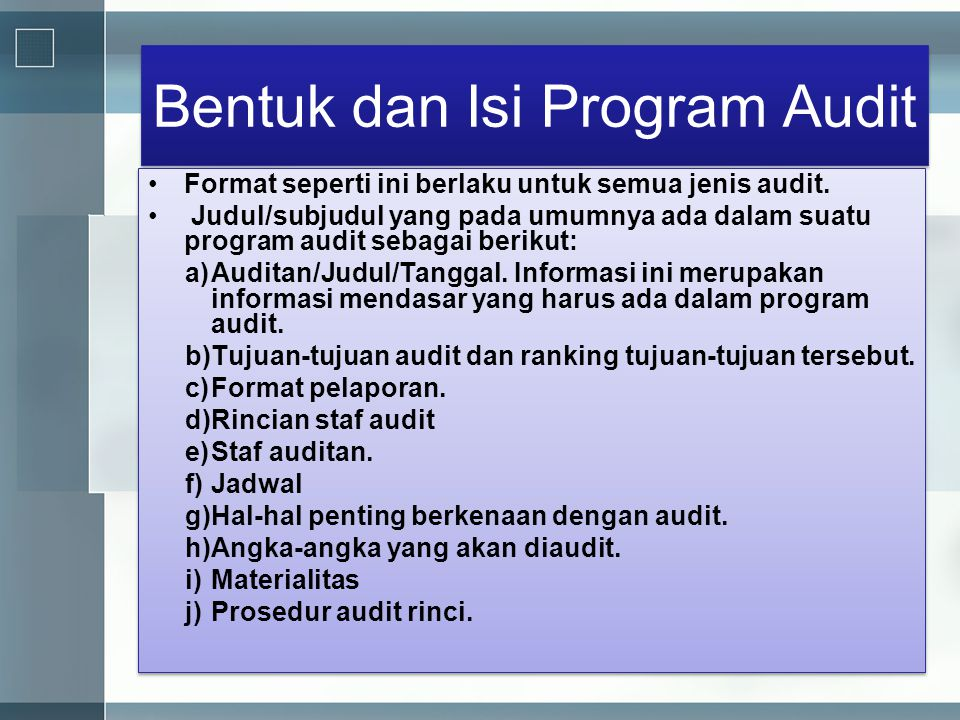 Bentuk dan Isi Program Audit