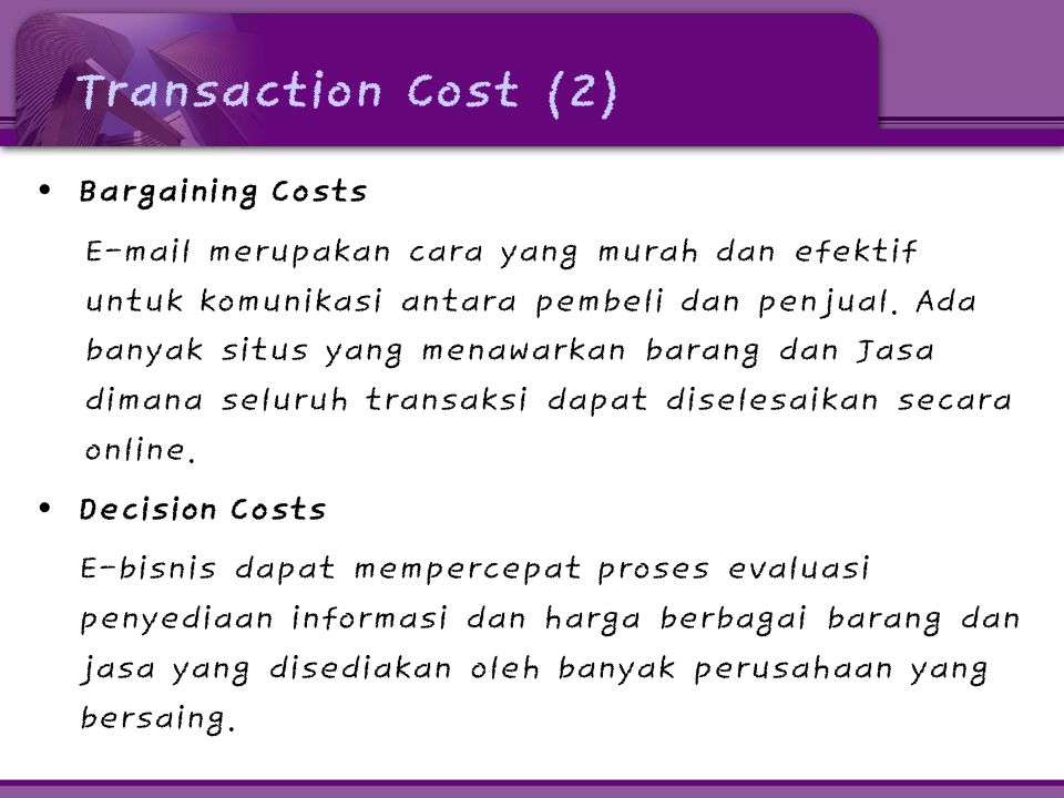 Transaction Cost (2) Bargaining Costs
