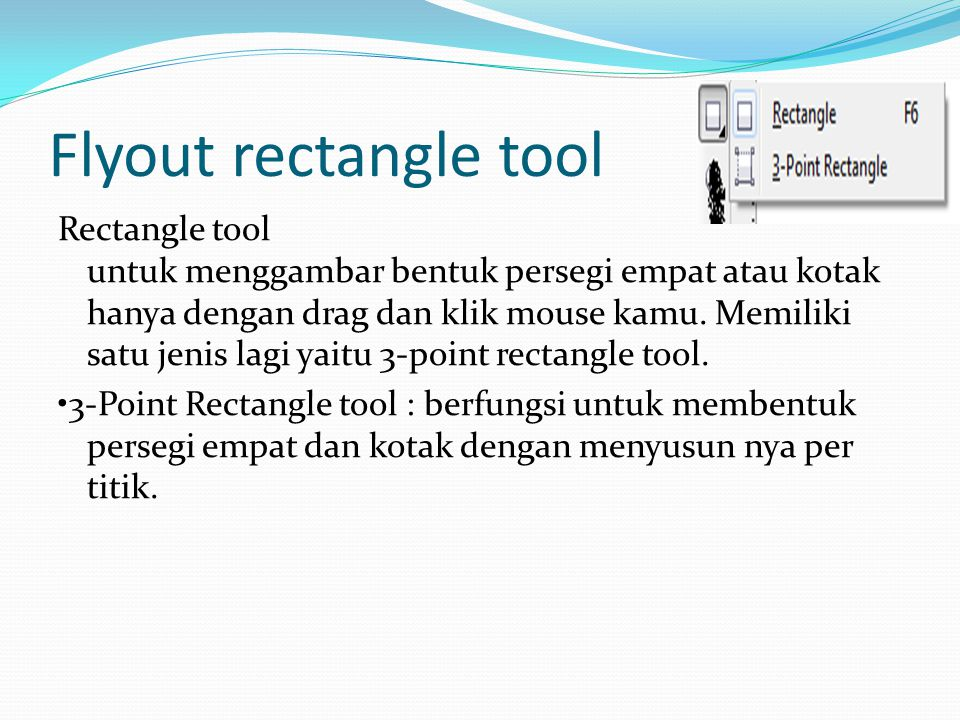 Flyout rectangle tool