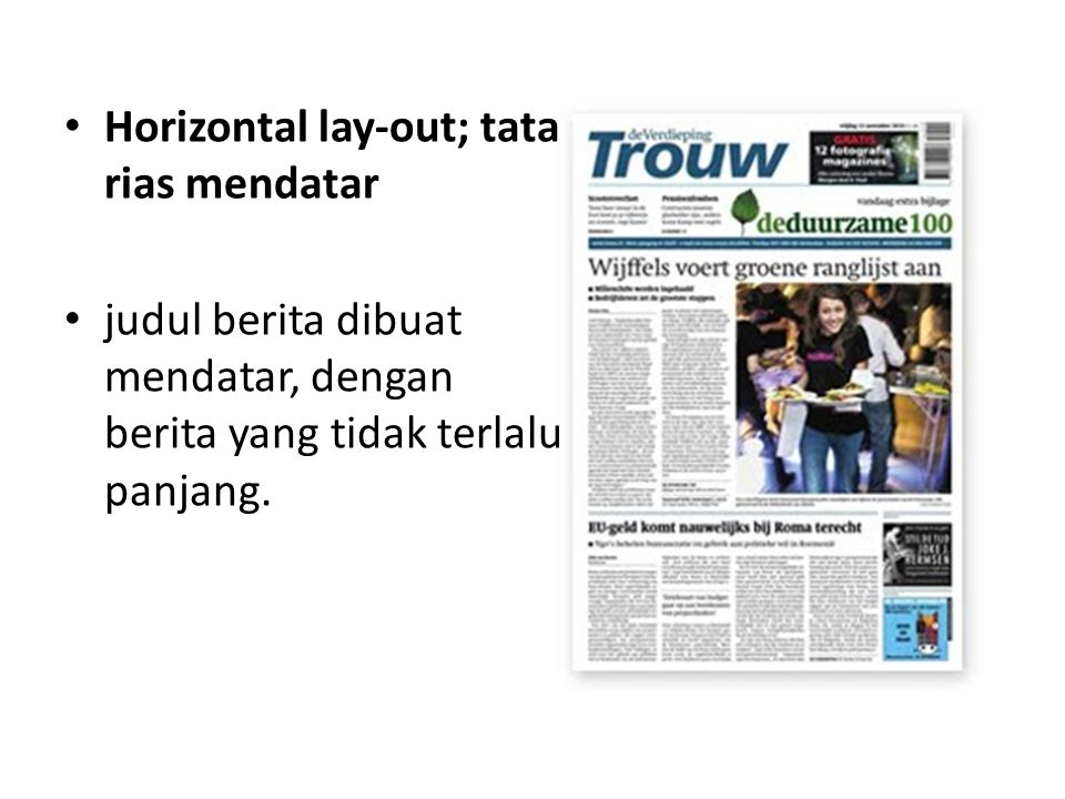 Horizontal lay-out; tata rias mendatar