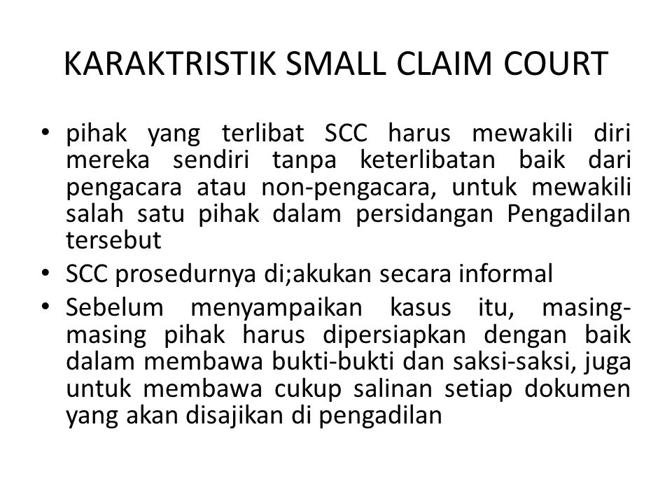 KARAKTRISTIK SMALL CLAIM COURT
