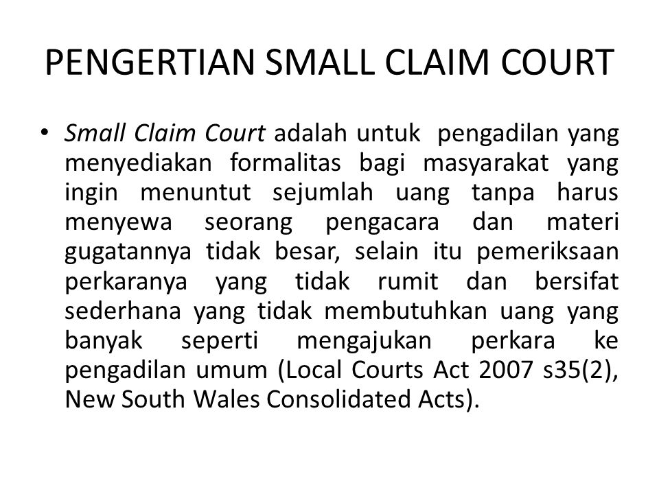 PENGERTIAN SMALL CLAIM COURT