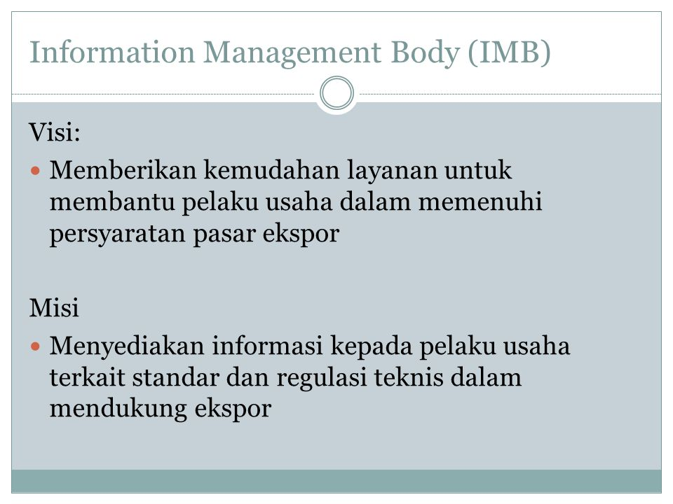 Information Management Body (IMB)