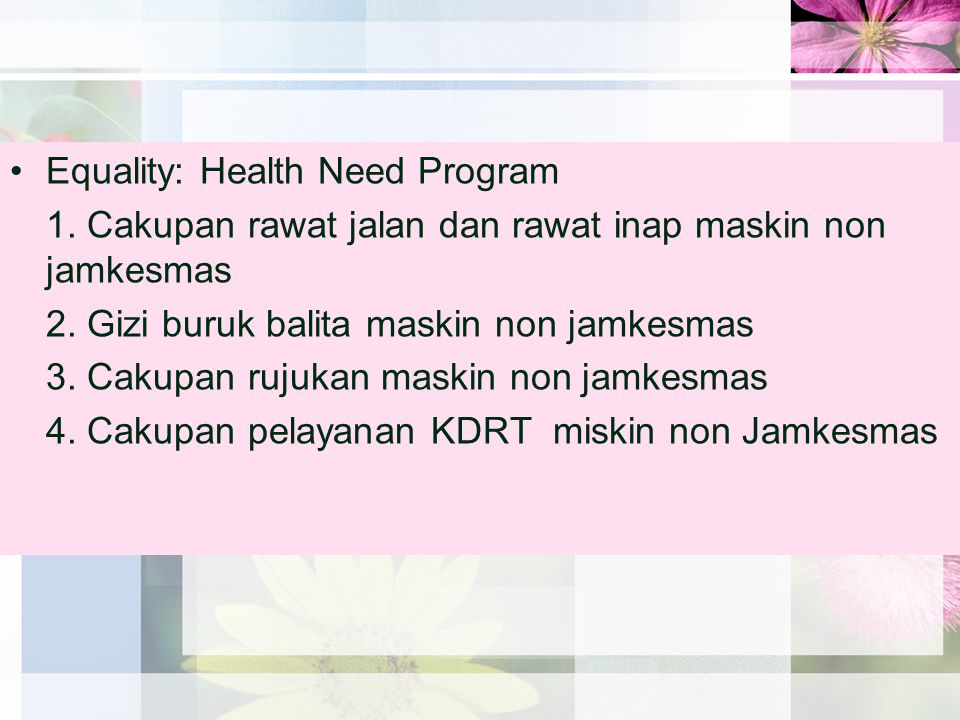 Equality: Health Need Program