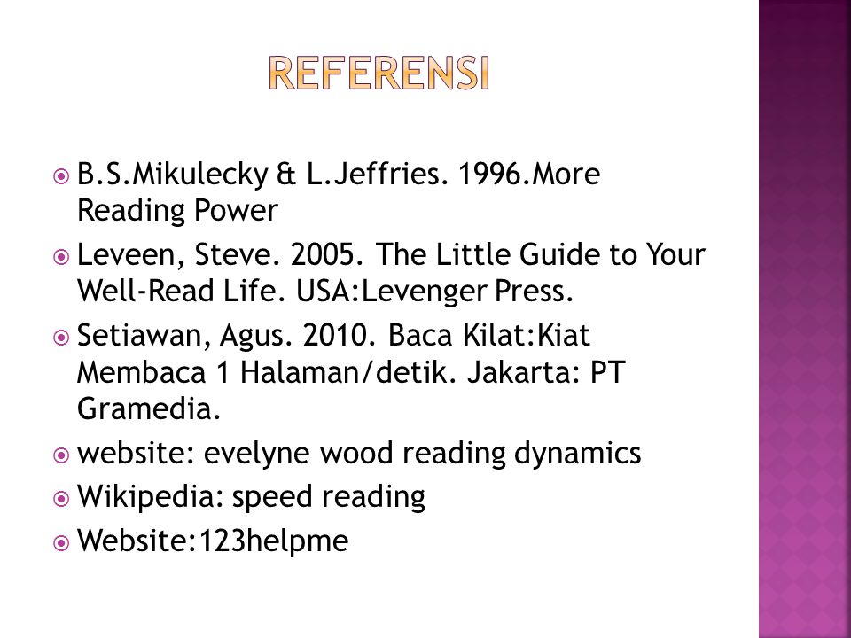 REFERENSI B.S.Mikulecky & L.Jeffries. 1996.More Reading Power