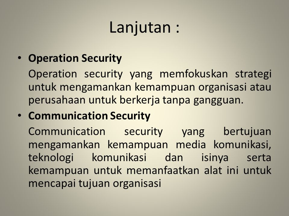 Lanjutan : Operation Security
