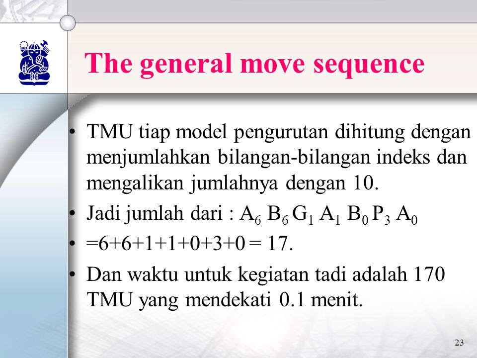 The general move sequence
