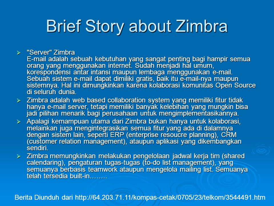 Brief Story about Zimbra