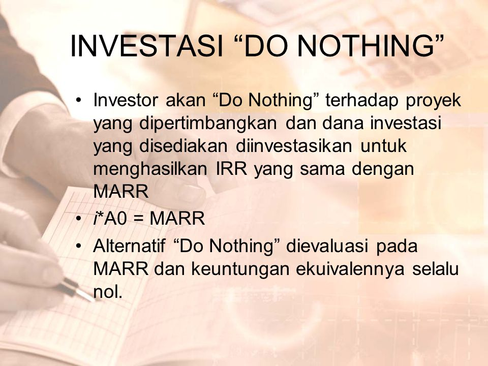 INVESTASI DO NOTHING