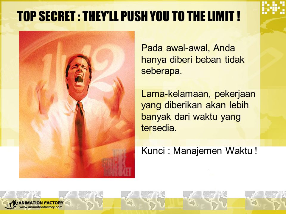 TOP SECRET : THEY'LL PUSH YOU TO THE LIMIT !