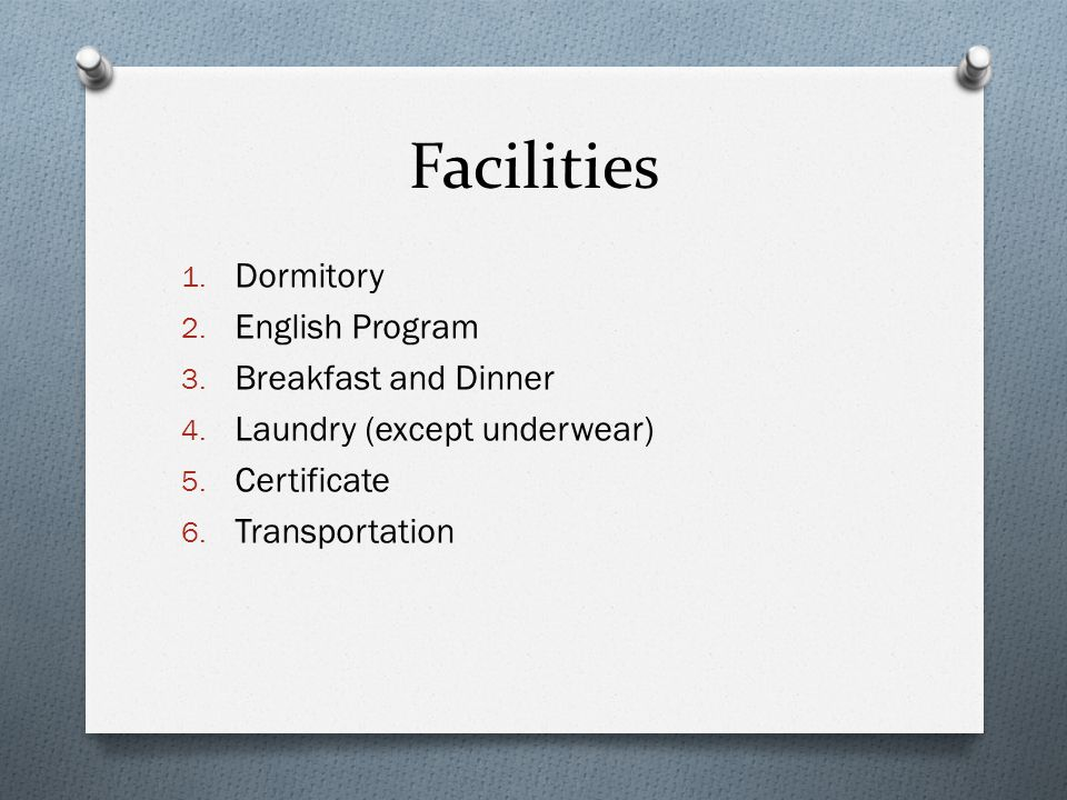 Facilities Dormitory English Program Breakfast and Dinner