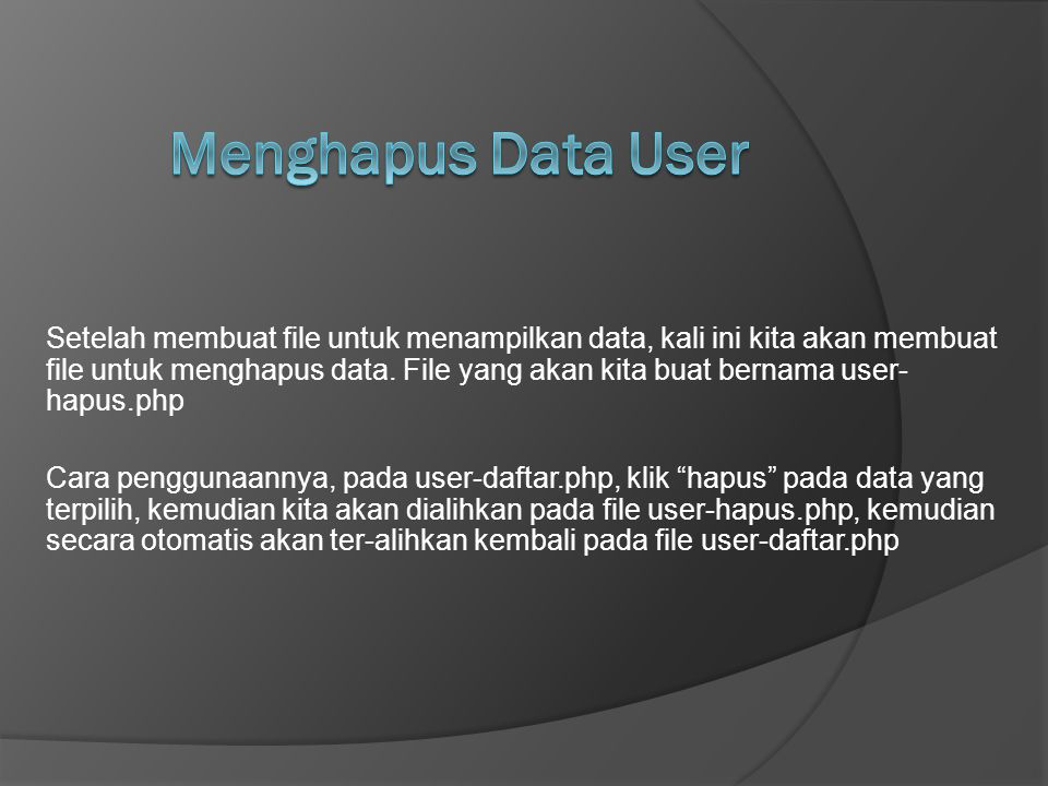 Menghapus Data User